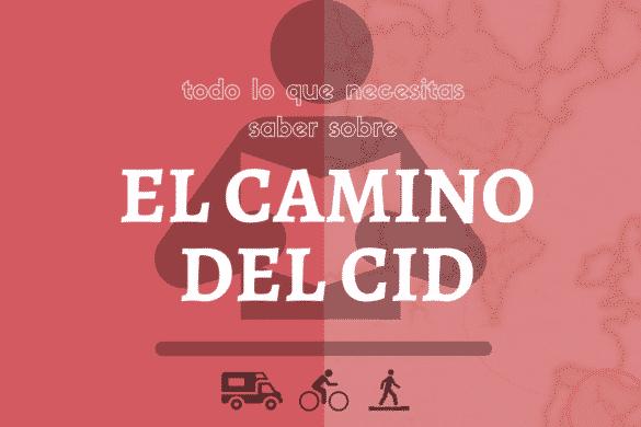 Cómo llegar de Burgos a Valencia por el Camino del Cid