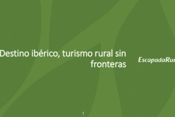 Destino ibérico, turismo rural sin fronteras
