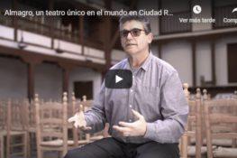 Almagro, un teatro único en Ciudad Real y en el mundo entero